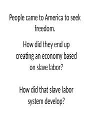 1A.Why Slavery.ppt