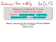 Lecture 9- Brownian Motion,Lognormal Distributed Model, Ito's Formula