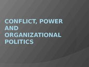 CONFLICT, POWER AND ORGANIZATIONAL POLITICS