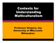 contexts of multiculturalism wk 5