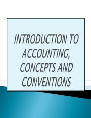 1 Introduction To Accounting, Concepts and Conventions.ppt