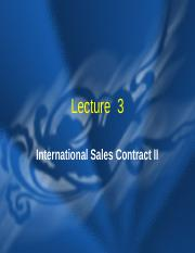 Lecture 3 International Sales ContractII