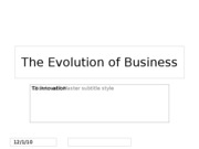 The Evolution of Business