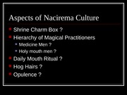 Magical Practices Among the Nacirema