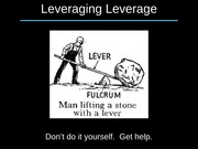 Leveraging Leverage Winter 2014
