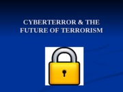 PPT S4 L2 Cyberterror and Second Generation Terror-Student