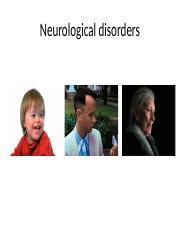 Lecture 35 2016 - Developmental and Neurological Disorders(1).pptx