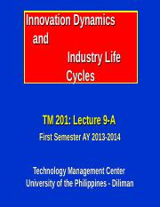 201-9-A_Innovation Dynamics & Industry Life Cycles.ppt