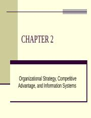 Chapter 2- Organizational Strategy, Comp Adv and Info Systems.pptx
