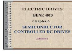 CHAP 6 - Semiconductor Control DC Drives
