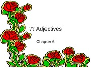 Chapter 6  adjectives