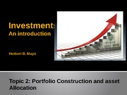 Topic 2- Portfolio Management and asset allocation