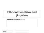 Lecture 15 -- Ethnonationalism and Jingoism
