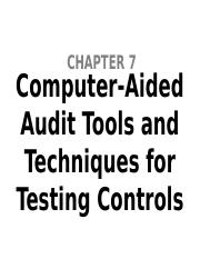 GROUP 7 - Computer-Aided Audit Tools and Techniques for Testing Controls.pptx