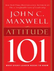 [John_C_Maxwell_Attitude_101_what_every_leader_Boo.pdf