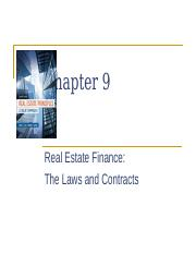 Ch 9 RE Finance Laws & Contracts (SP16V2).pptx