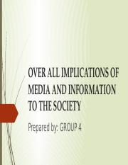 OVER ALL IMPLICATIONS OF MEDIA AND INFORMATION TO.pptx