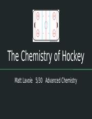 The Chemistry of Hockey