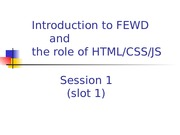 01. Session 01 _slot 1_ Intro to FEWD and the role of HTML_CSS_JS