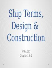 Ch 1 & 2 - Ship Terms &  Construction.pptx