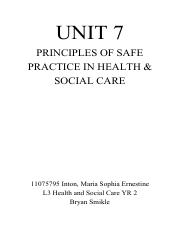 UNIT 7 Assignment (Principles of Safe Practice in Health and Social Care.pdf