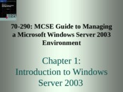 70-290 MCSE Guide Chapter 1
