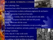 i. LABOR, WORKING COND