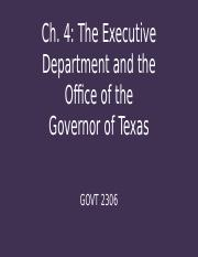 GOVT 2306 Ch. 4 The Executive Department and the Office of the Governor of Texas.pptx
