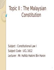 Topic 2 The Malaysian Constitution
