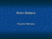 lesson 7 food brain matters