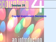 Session 10 - Capital Investment decisions - Chapter 11