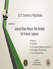 Lecture 6 General Plane Motion Pole Method for Velocity Analysis.pdf