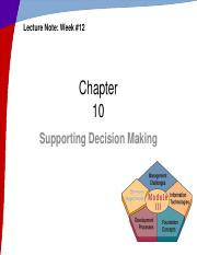 Week12_Ch10_Supporting Decision Making.pdf
