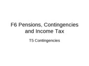 F6_T5_Pensions, Contingencies and Income Tax