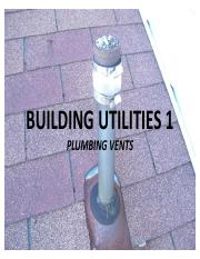 Lecture 7 - Plumbing Vents.pdf