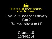 Lecture 7 - Race and Ethnicity - Part 2