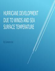 PHurricane Development Due to Winds and Sea Surface
