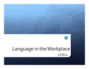 Lecture+16-Language+in+the+workplace