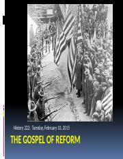 History 222 Lecture Nine The Gospel of Reform
