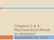 Ch 3 and 4_Psychoanalytic approach_post
