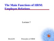 BAA203 - Lecture 7 - Employee Relations.ppt