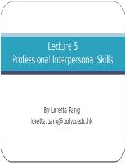 Lecture 5_Professional Interpersonal Skills.pptx