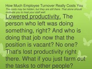 How Much Employee Turnover Really Costs You