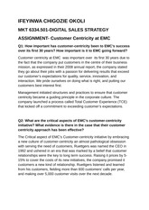 DIGITAL MARKETING ASSIGNMENT- EMC  DELIVERING CUSTOMER CENTRICITY