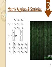 SCE 4104 Matrix Algebra  statistics Topic 3.pdf