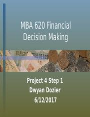 MBA 620 Financial Decision Making Power Point