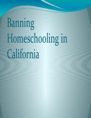 Banning Homeschooling in California Powerpoint