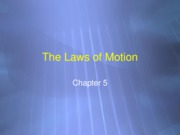 Lectures 10 - 12 PowerPoint - Newton's Laws
