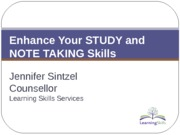 Enhance+Your+NOTETAKING+and+STUDY+Skills