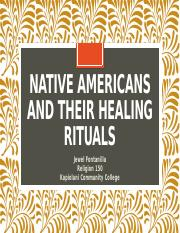 Native Americans And Their Healing Rituals.pptx